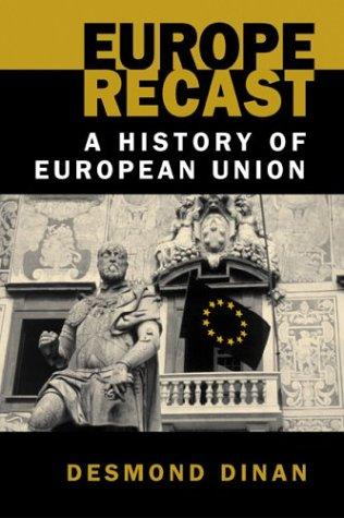 9781588262301: Europe Recast:History of European Union: A History of European Union