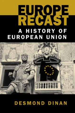 9781588262301: Europe Recast: A History of European Union