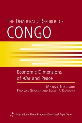 9781588262332: The Democratic Republic of Congo: Economic Dimensions of War and Peace (International Peace Academy Occasional Paper)