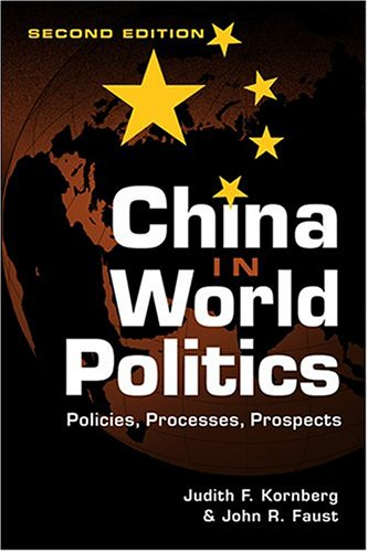 9781588262486: China in World Politics: Policies, Processes, Prospects