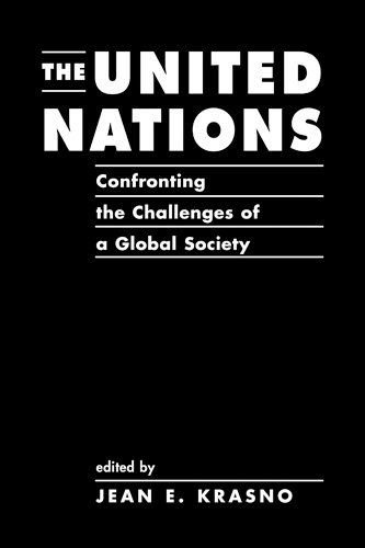 9781588262554: The United Nations: Confronting the Challenges of a Global Society