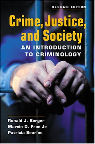 9781588262585: Crime, Justice, And Society: An Introduction To Criminology