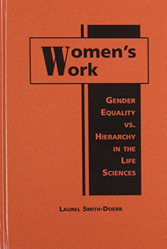 Women's Work: Gender Equality Vs. Hierarchy in: Smith-Doerr, Laurel