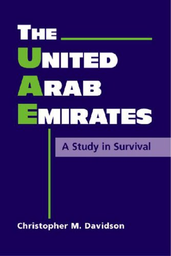 9781588262745: The United Arab Emirates: A Study In Survival (Middle East in the International System)