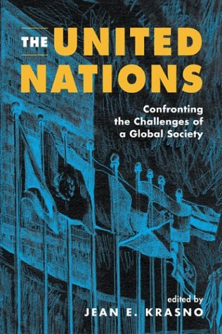 9781588262806: The United Nations: Confronting the Challenges of a Global Society