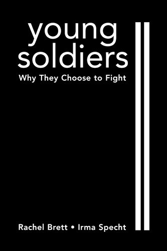 9781588262851: Young Soldiers: Why They Choose to Fight