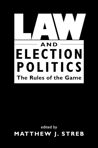 9781588263049: Law and Election Politics: The Rules of the Game