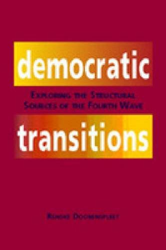 9781588263063: Democratic Transitions: Exploring The Structural Sources Of The Fourth Wave