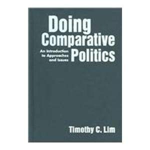 9781588263209: Doing Comparative Politics: An Introduction to Approaches And Issues