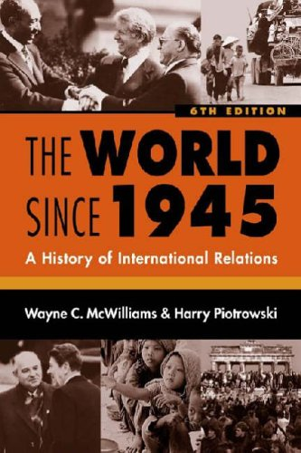 9781588263476: The World Since 1945: A History Of International Relations