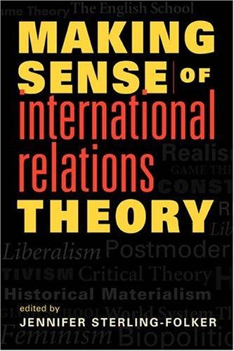 Making Sense of International Relations Theory: Jennifer Anne Sterling-Folker