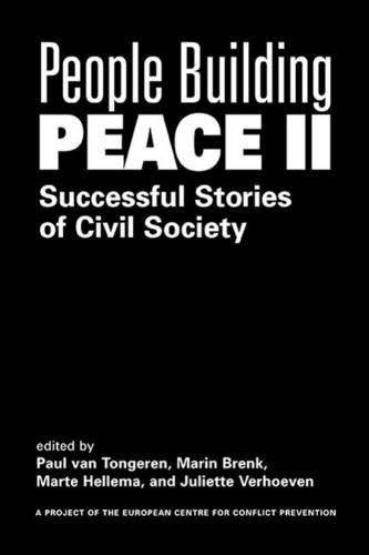 9781588263582: People Building Peace II: Successful Stories Of Civil Society (Project of the European Centre for Conflict Prevention)