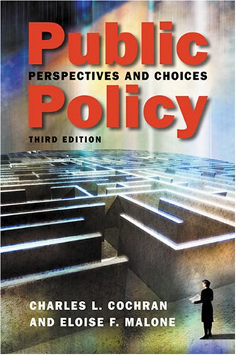 9781588263759: Public Policy: Perspectives And Choices