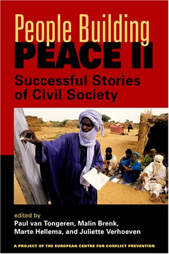 9781588263834: People Building Peace Ii: Successful Stories Of Civil Society (Project of the European Centre for Conflict Prevention)