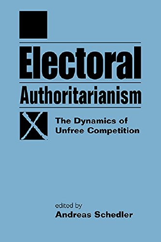 9781588264404: Electoral Authoritarianism: The Dynamics of Unfree Competition