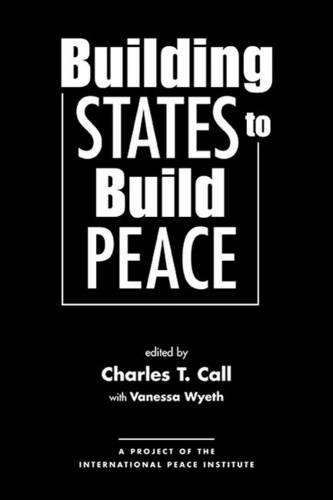 9781588264565: Building States to Build Peace