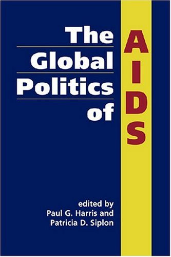 9781588264671: The Global Politics of AIDS