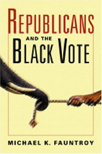 Republicans and the Black Vote: Fauntroy, Michael K.