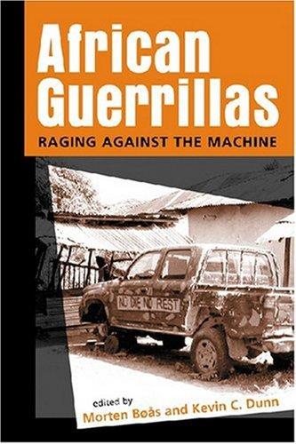 9781588264718: African Guerrillas: Raging Against the Machine