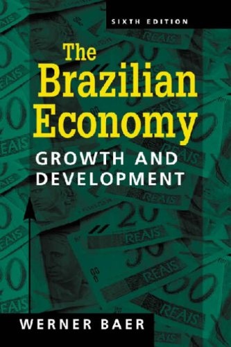 9781588264756: The Brazilian Economy: Growth and Development