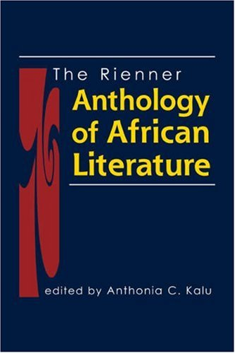 The Rienner Anthology of African Literature: Kalu, Anthonia C.