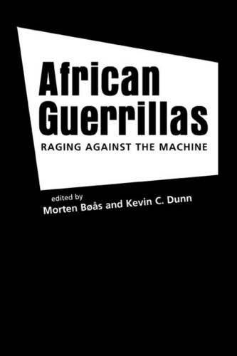 9781588264954: African Guerrillas: Raging Against the Machine
