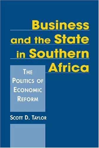 9781588264985: Business and the State in Southern Africa: The Politics of Economic Reform