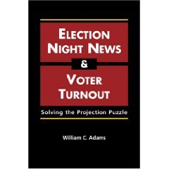 Election-night News And Voter Turnout: Solving The Projection Puzzle (Paperback)