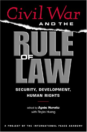 9781588265074: Civil War And The Rule Of Law: Security, Development, Human Rights