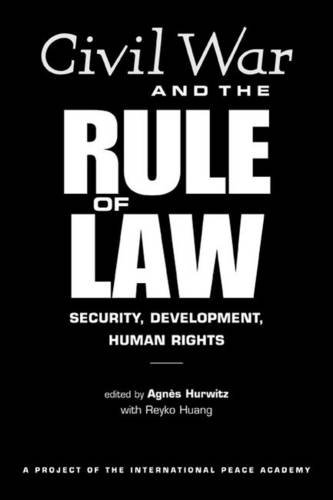 9781588265319: Civil War And The Rule Of Law: Security, Development, Human Rights
