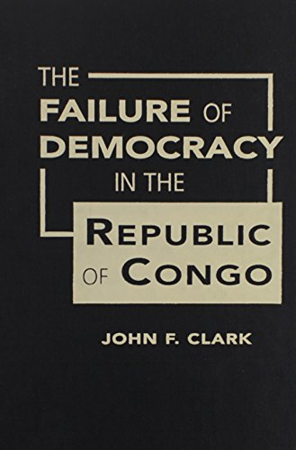 9781588265555: The Failure of Democracy in the Republic of Congo