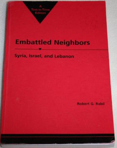 9781588265586: Embattled Neighbors: Syria, Israel, and Lebanon