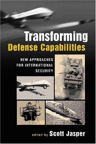 9781588266101: Transforming Defense Capabilities: New Approaches for International Security