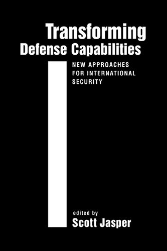 9781588266347: Transforming Defense Capabilities: New Approaches for International Security