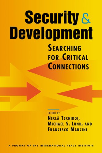 9781588266682: Security and Development: Searching for Critical Connections