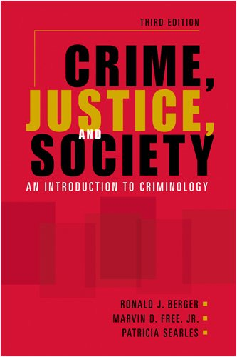 9781588266859: Crime, Justice, and Society: An Introduction to Criminology