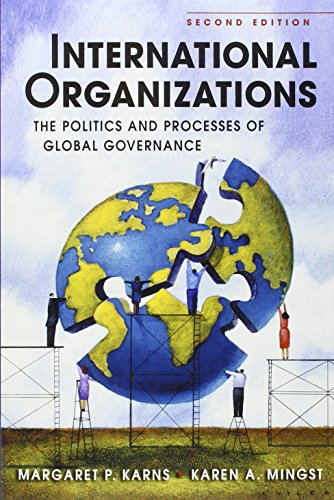 9781588266989: International Organizations: The Politics and Processes of Global Governance