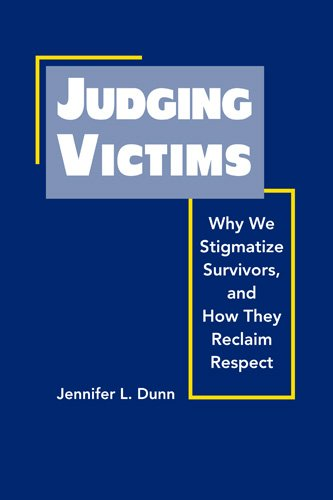 9781588267023: Judging Victims: Why We Stigmatize Survivors, and How They Reclaim Respect