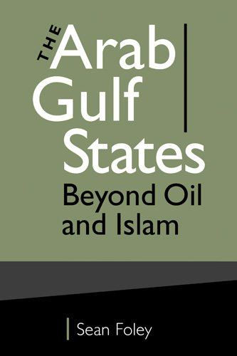 9781588267061: The Arab Gulf States: Beyond Oil and Islam