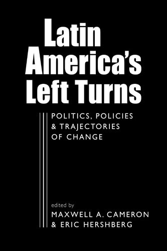 9781588267146: Latin America's Left Turns: Politics, Policies, and Trajectories of Change