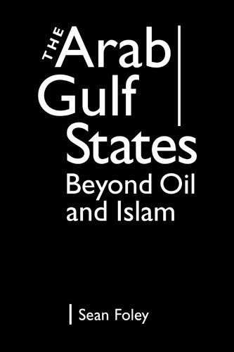 9781588267306: The Arab Gulf States: Beyond Oil and Islam
