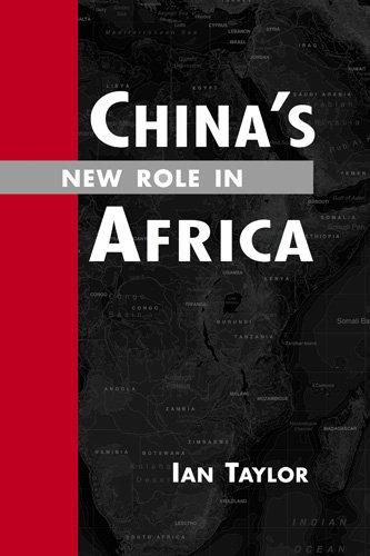 9781588267368: China's New Role in Africa