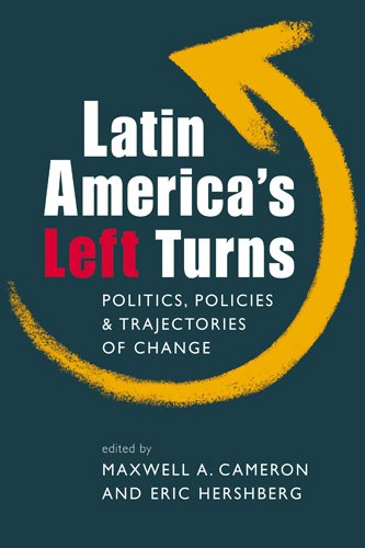 9781588267399: Latin America's Left Turns: Politics, Policies, and Trajectories of Change