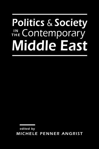 9781588267412: Politics & Society in the Contemporary Middle East