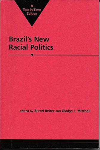 9781588267467: Brazil's New Racial Politics