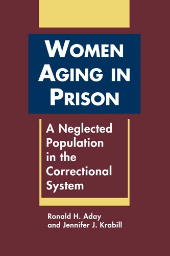 9781588267641: Women Aging in Prison: A Neglected Population in the Correctional System