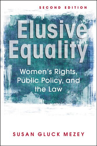 9781588267702: Elusive Equality: Women's Rights, Public Policy, and the Law