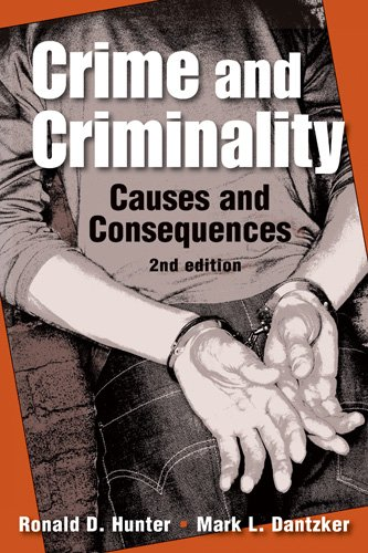 9781588267733: Crime and Criminality: Causes and Consequences