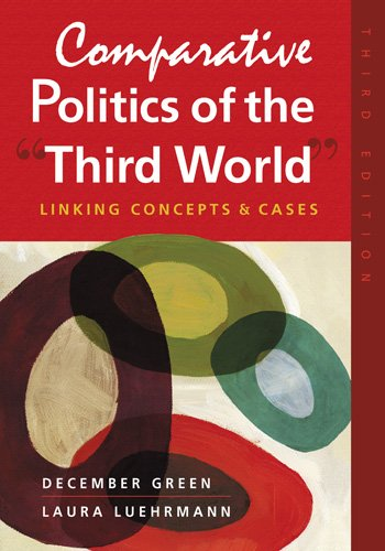 "9781588267924: Comparative Politics of the ""Third World"": Linking Concepts & Cases"