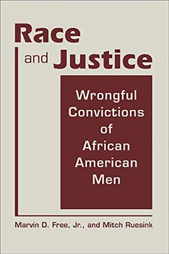 9781588268105: Race and Justice: Wrongful Convictions of African American Men